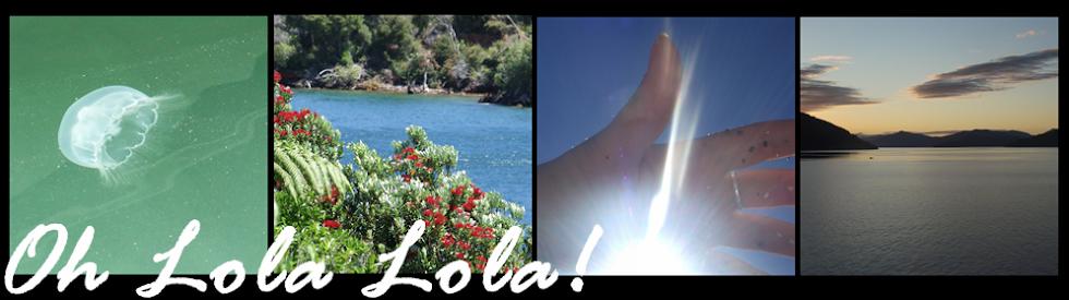 Oh Lola Lola!