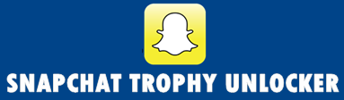 Snapchat Trophies Unlocker -Unlock All Snapchat Trophies