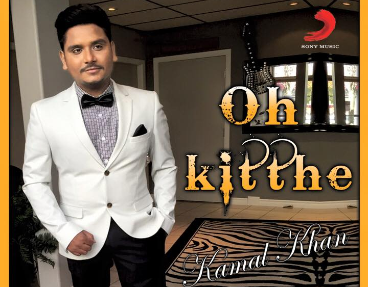 oh-kitthe-kithe-kamal-khan