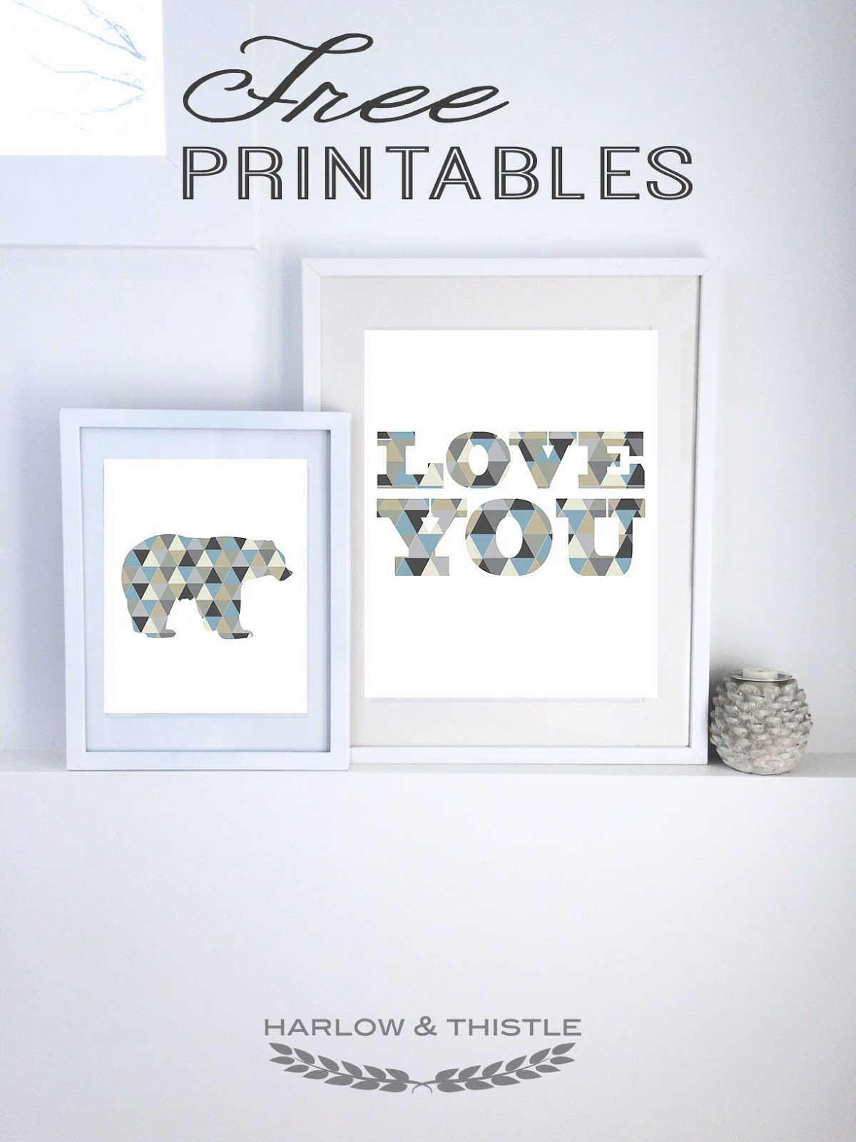 bear and love you free printables harlow u0026 thistle home