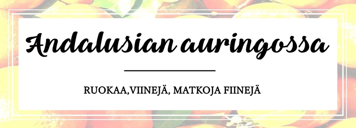 Andalusian auringossa - matka-, viini- ja ruokablogi
