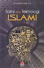 toko buku rahma: buku SAINS DAN TEKNOLOGI ISLAM, pengarang akhmad alim, penerbit rosda