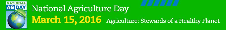 Ag Day 2016 in Celebration of American Agriculture