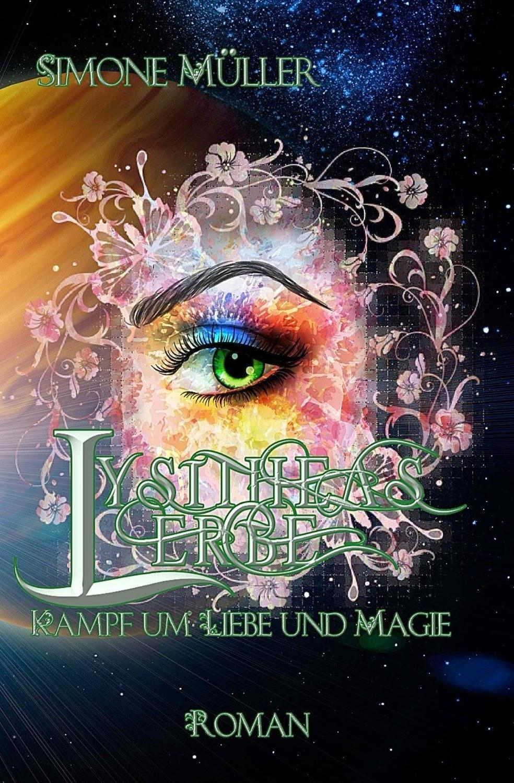 http://www.amazon.de/Lysitheas-Erbe-Kampf-Liebe-Magie-ebook/dp/B00NQ89G1M/ref=sr_1_1?ie=UTF8&qid=1412429628&sr=8-1&keywords=lysitheas+erbe