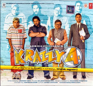 Krazzy 4 (released in 2008) - Starring Juhi Chawla, Arshad Warsi, Irrfan Khan, Suresh Menon, Dia Mirza and Rajpal Yadav