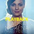 Laura Morena | Mais Perto | Playback 2015