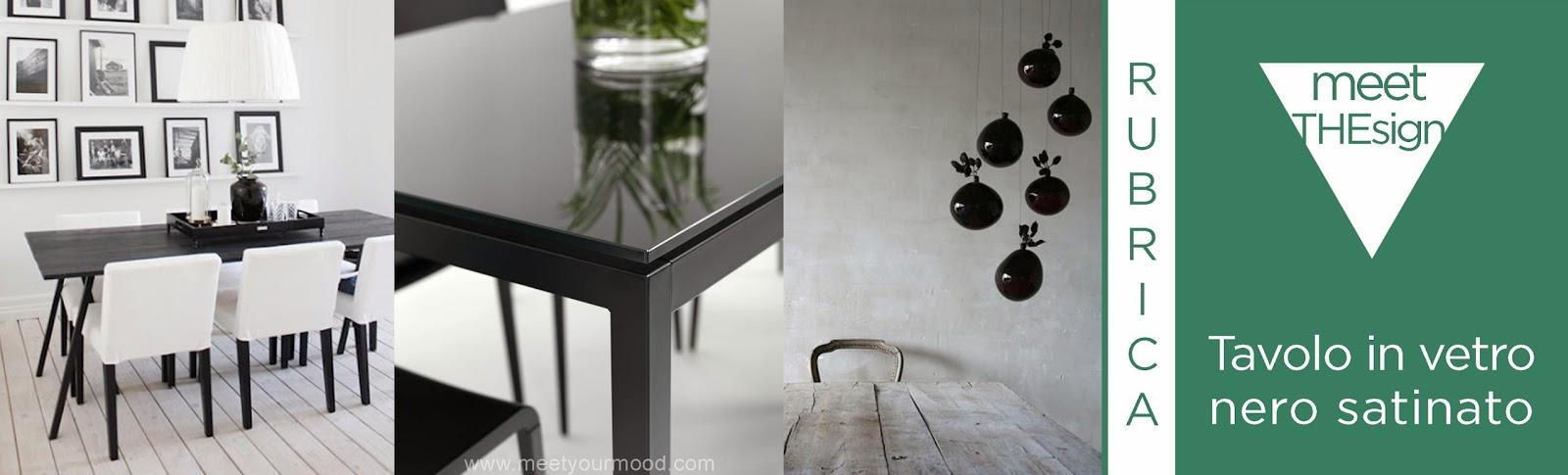 Tavolo in vetro nero satinato...esiste davvero? | meetyourMOOD
