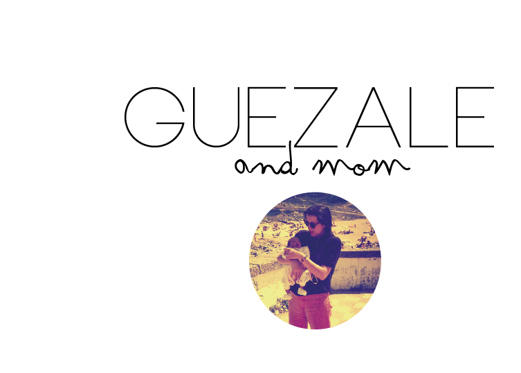 Guezale and mom
