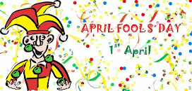APRIL FOOLS' DAY - 1st April