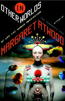 In Other Worlds by Margaret Atwood'