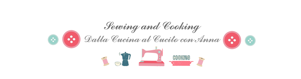 Sewing and Cooking, dalla Cucina al Cucito con Anna