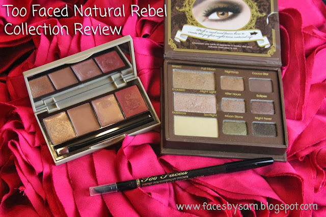 Too Faced Natural Rebel Lip, Natural at Night Eye Shadow Collection, and Perfect Eyes Waterproof Eyeliner