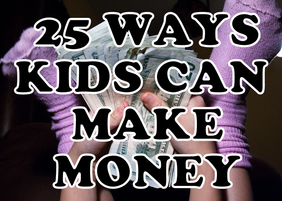 How Kids Can Make Money: