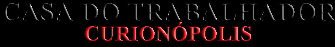 CASA DO TRABALHADOR DE CURIONOPOLIS
