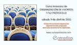 Curso presencial Organización de Eventos y su Protocolo 9 de Abril