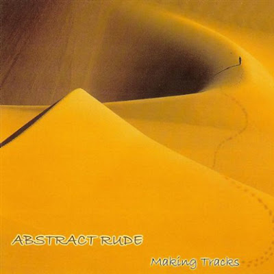 Abstract Rude – Making Tracks (CD) (2002) (FLAC + 320 kbps)