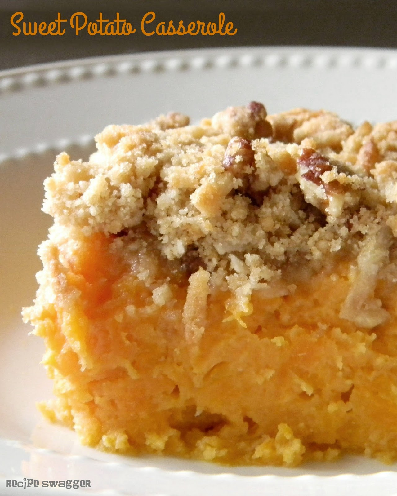 Recipe Swagger: Sweet Potato Casserole
