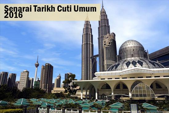 Kalendar Tarikh Cuti Umum 2016 Malaysia