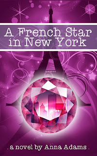 Cover Reveal: A French Star in New York by Anna Adams