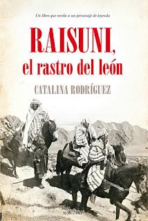 Raisuni, el rastro del león de Editorial Almuzara