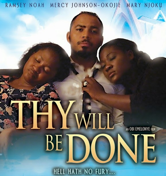 thy will be done nollywood movie trailer
