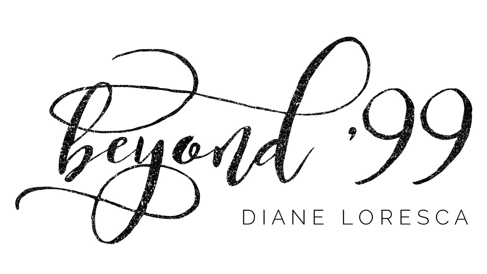Beyond'99 - Diane Loresca