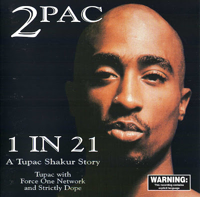 2Pac – 1 In 21: A Tupac Shakur Story (CD) (1997) (FLAC + 320 kbps)