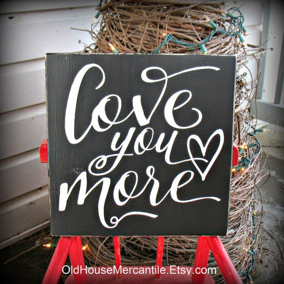 https://www.etsy.com/listing/219307894/love-you-more-hand-painted-wooden-sign?ref=shop_home_feat_2