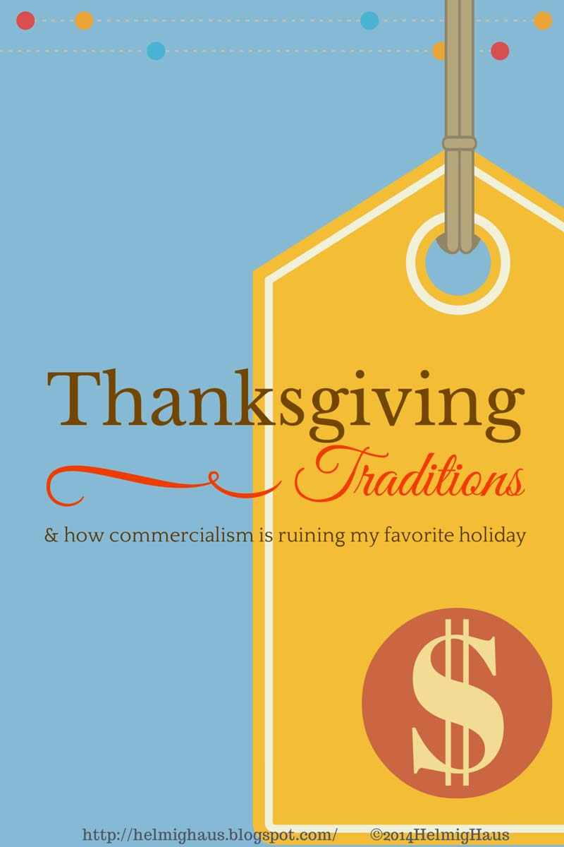 Thanksgiving Traditions and How Commercialism is Ruining My Favorite Holiday