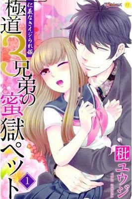 極道3兄弟の蜜獄ペット 第01巻 [Gokudou 3 Kyoudai no Mitsugoku Pet vol 01] rar free download updated daily