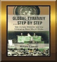 Global Tyranny Step By Step