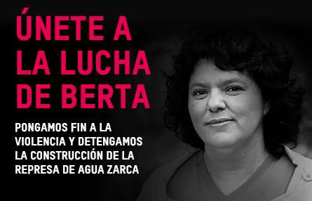 A UN AÑO DE SU ASESINATO: JUSTICIA POR BERTA CÁCERES !!