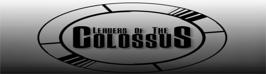 Leaders of the Colossus