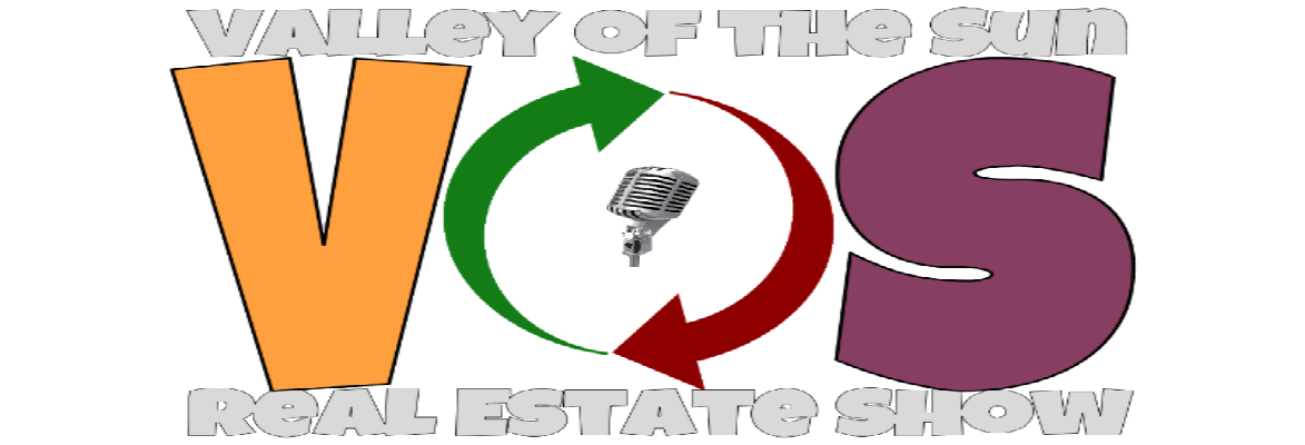 Valley of the Sun Real Estate Show Hosted by Jayson Bates