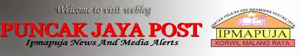 |- PUNCAK JAYA POST -| » IPMAPUJA News and Media Online Network