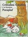 Cristalina Carafina y su hermana Pataplaf