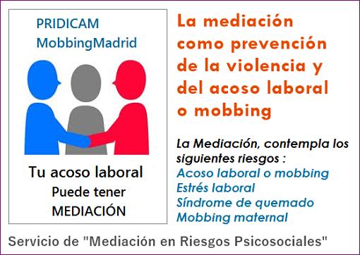 """MobbingMadrid Te presentamos el """"Servicio de Mediación en casos de Riesgos Psicosociales"""""""