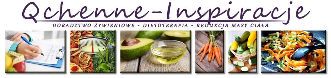 Qchenne-Inspiracje! Odchudzanie, dietoterapia, leczenie dietą