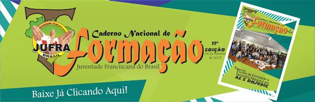 XI CADERNO DE FORMAÇÃO DA JJUFRA DO BRASIL