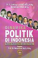 toko buku rahma: buku DINAMIKA POLITIK DI INDONESIA, pengarang undang a. kamaluddin, penerbit pustaka setia