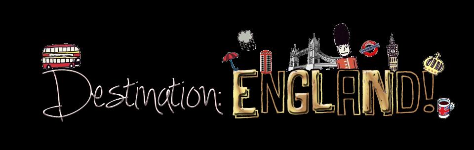 Destination: ENGLAND!