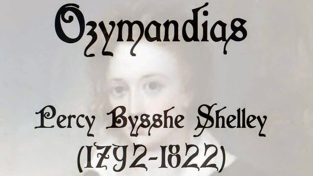 r tic era ozymandias by percy shelley a critical note on the ozymandias by percy shelley a critical note on the predetermined structure of the poem