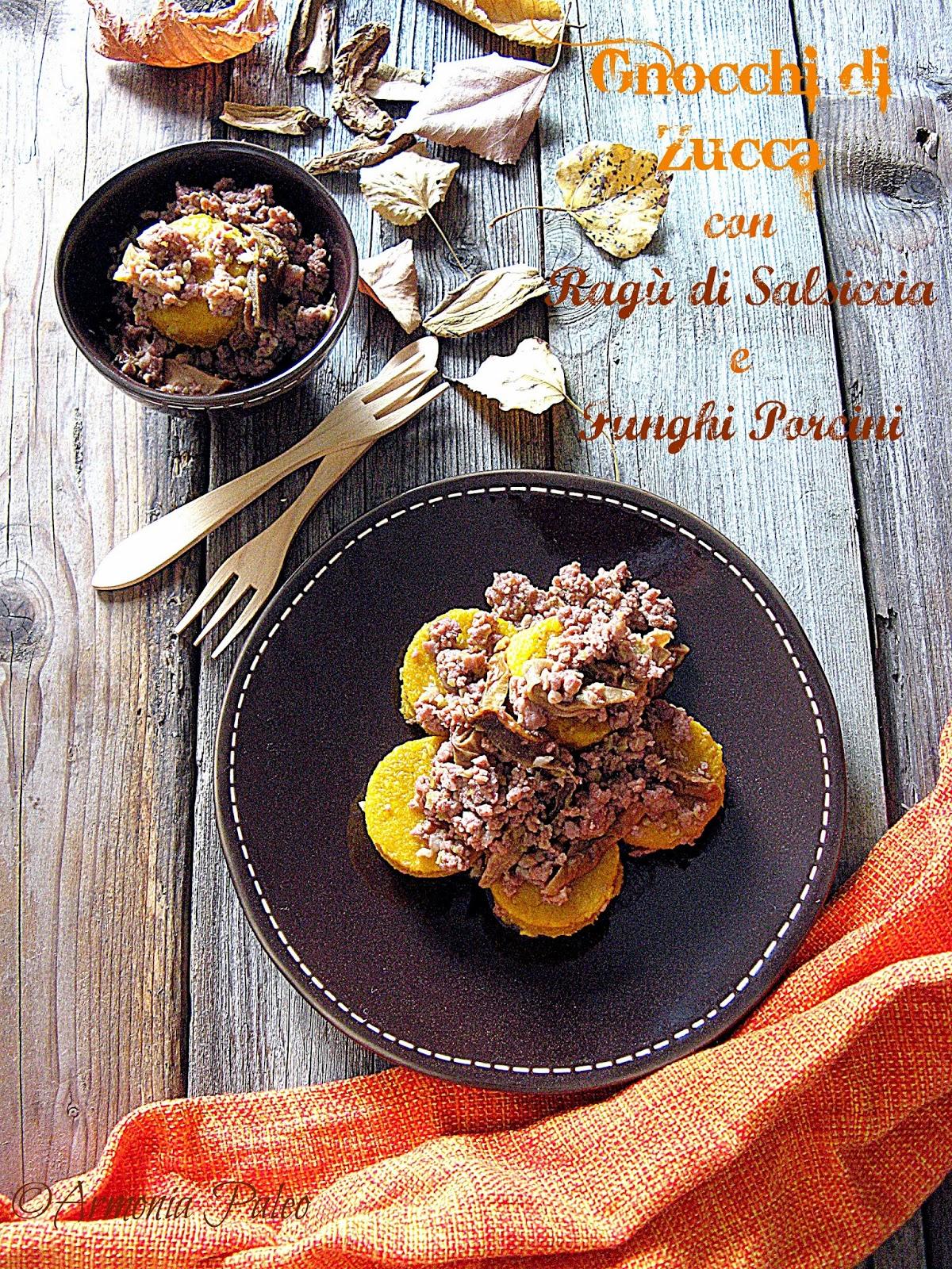 gnocchi di zucca con ragù di salsiccia e funghi porcini