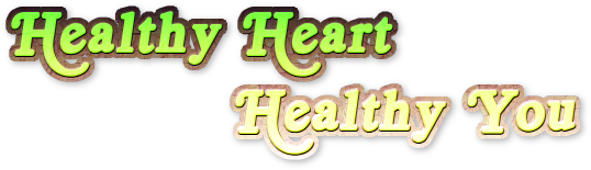 Healthy Heart, Healthy You