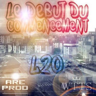 L2O - Le Debut Du Commencement (2015)