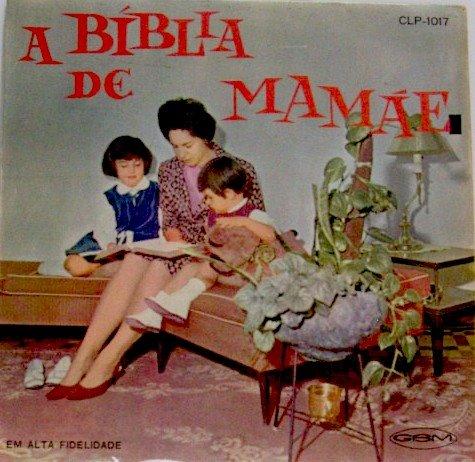 Arautos do Rei - A B�blia de Mam�e 1964