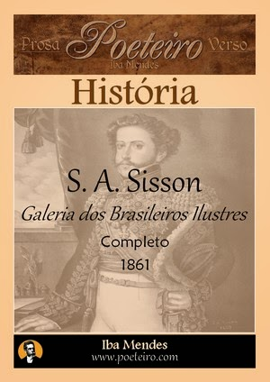 Galeria dos Brasileiros Ilustres -  S. A. Sisson - Iba Mendes