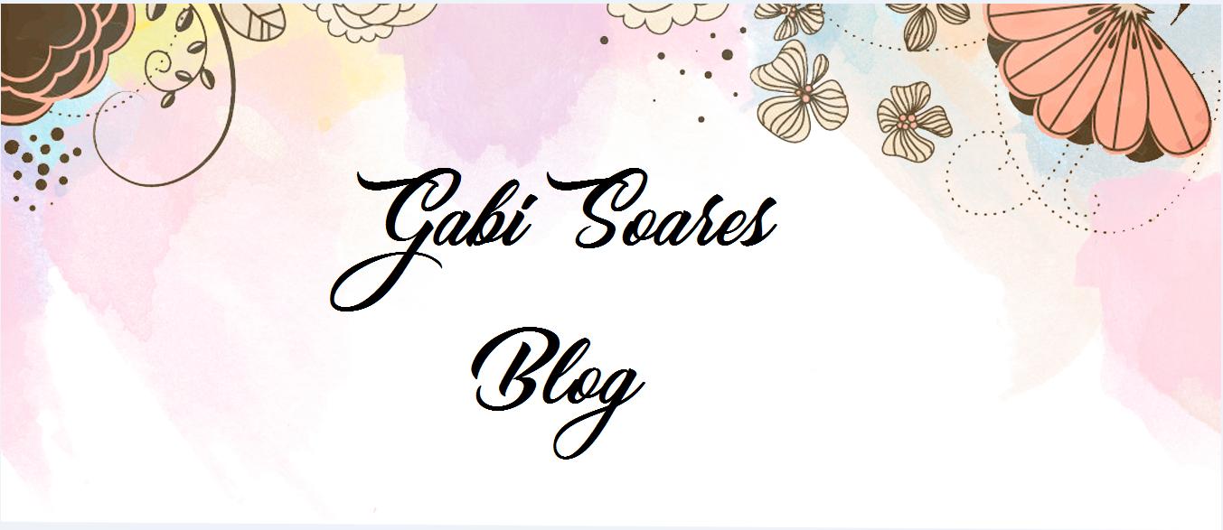Gabi Soares Blog