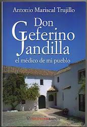 Don Ceferino Jandilla, el médico de mi pueblo