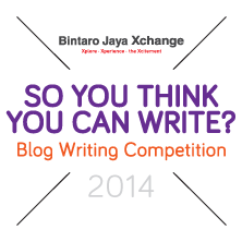 Bintaro Jaya Xchange Blog Writing Competition 2014